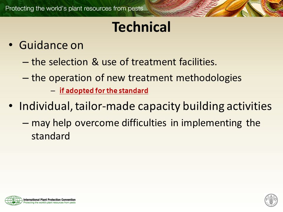 Technical Guidance on. the selection & use of treatment facilities. the operation of new treatment methodologies.