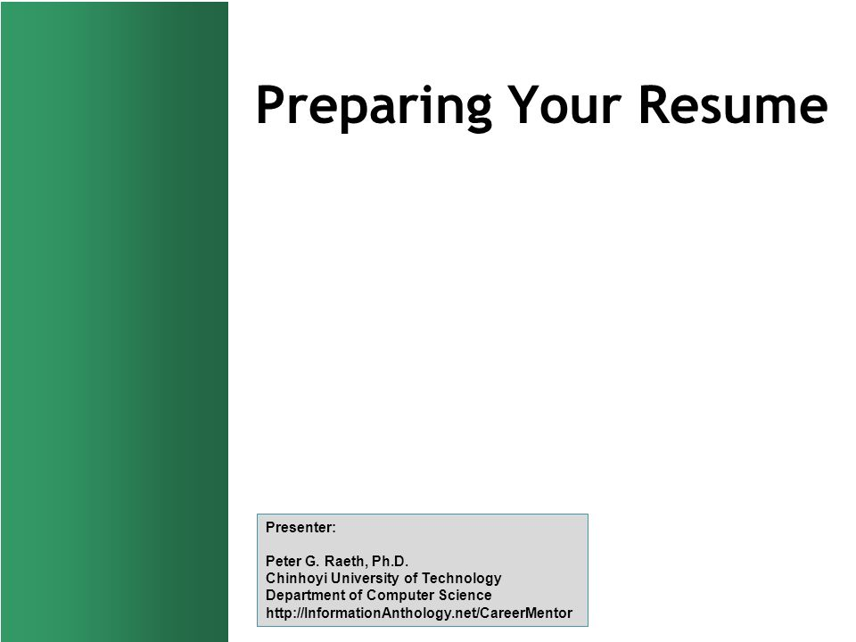 preparing your resume presenter g raeth ph d