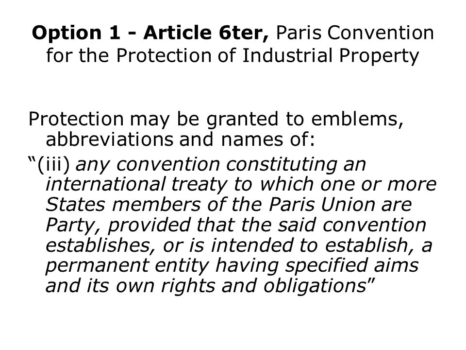 Option 1 - Article 6ter, Paris Convention for the Protection of Industrial Property