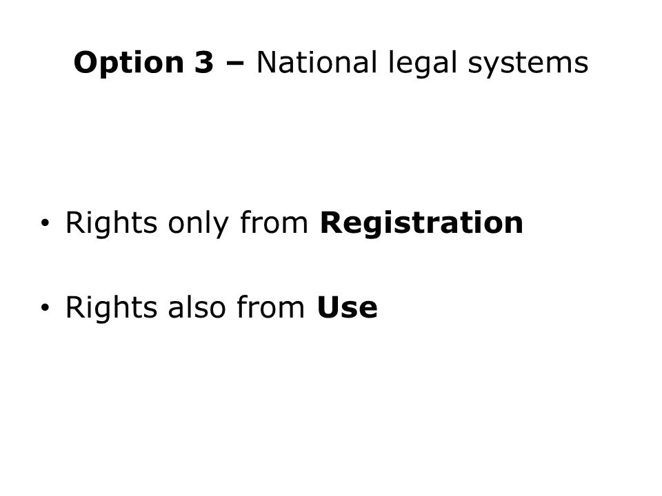 Option 3 – National legal systems