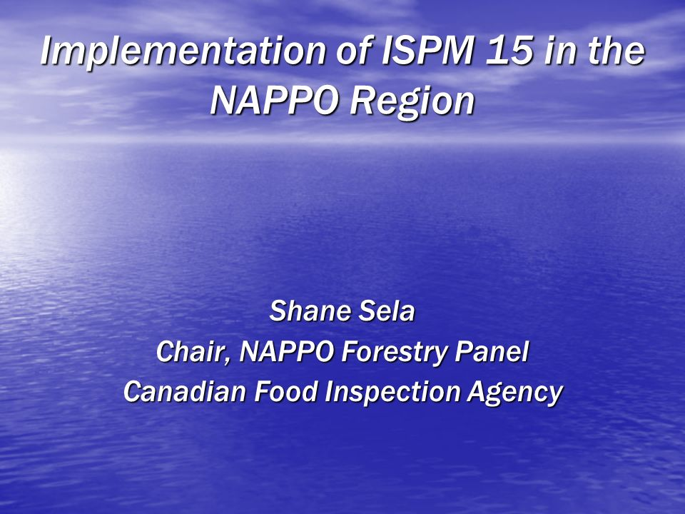 Implementation of ISPM 15 in the NAPPO Region