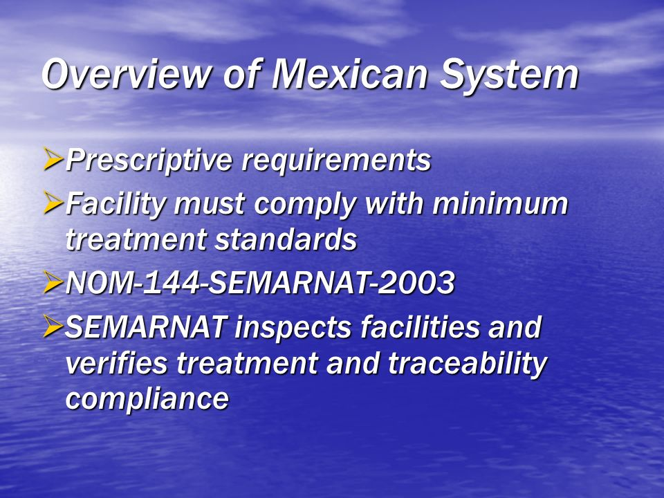Overview of Mexican System