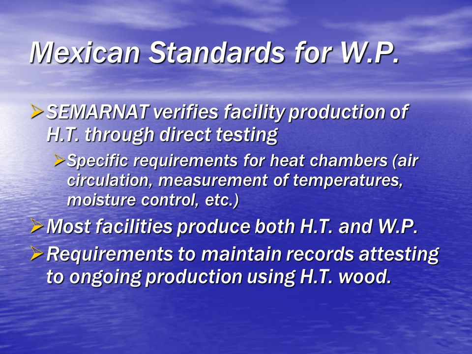 Mexican Standards for W.P.