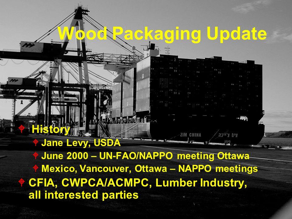 Wood Packaging Update History