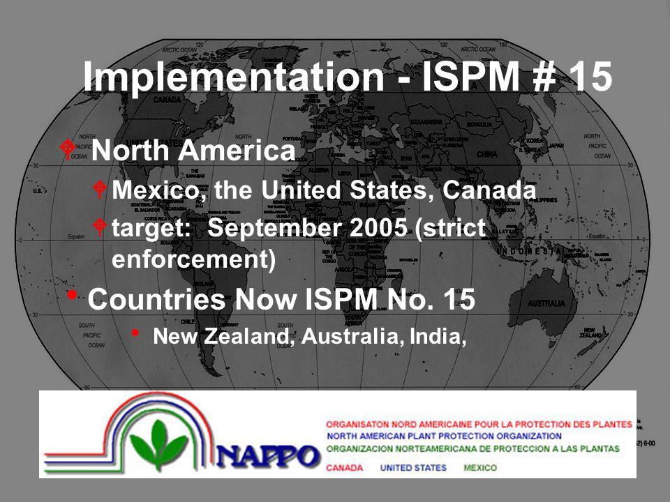 Implementation - ISPM # 15