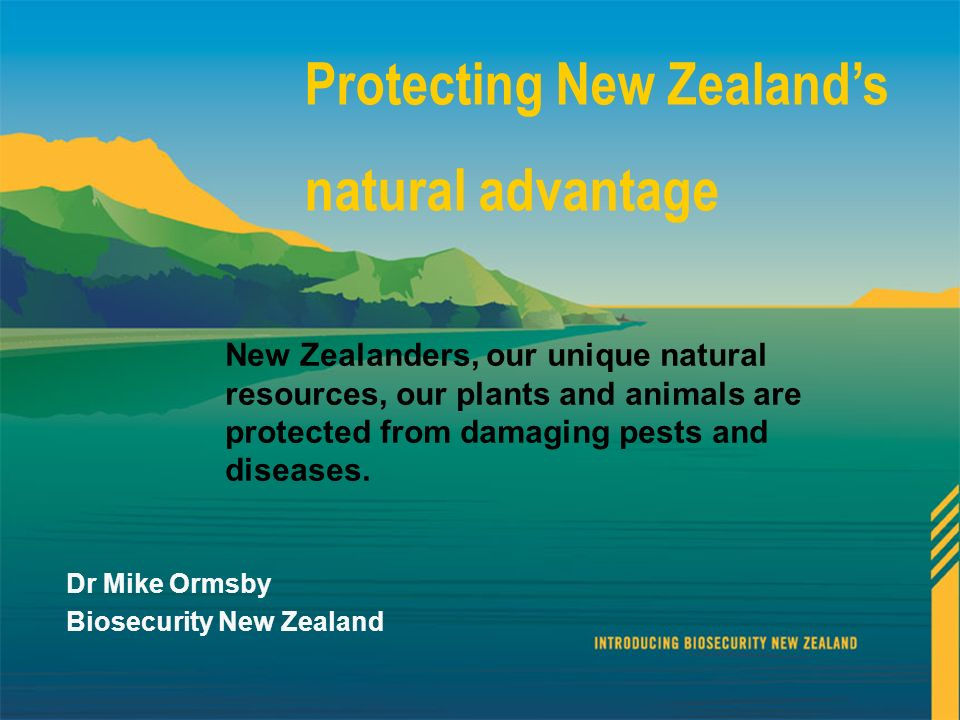 Protecting New Zealand's natural advantage