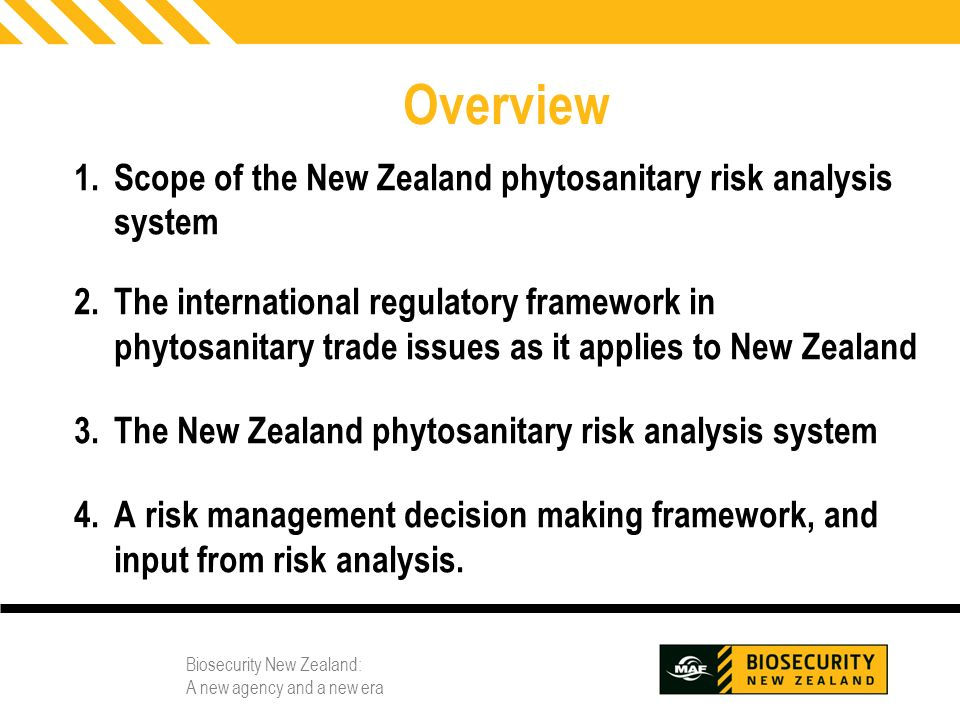 Overview Scope of the New Zealand phytosanitary risk analysis system