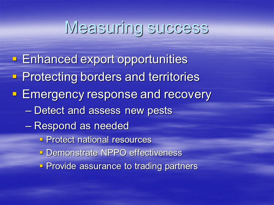 Measuring success Enhanced export opportunities
