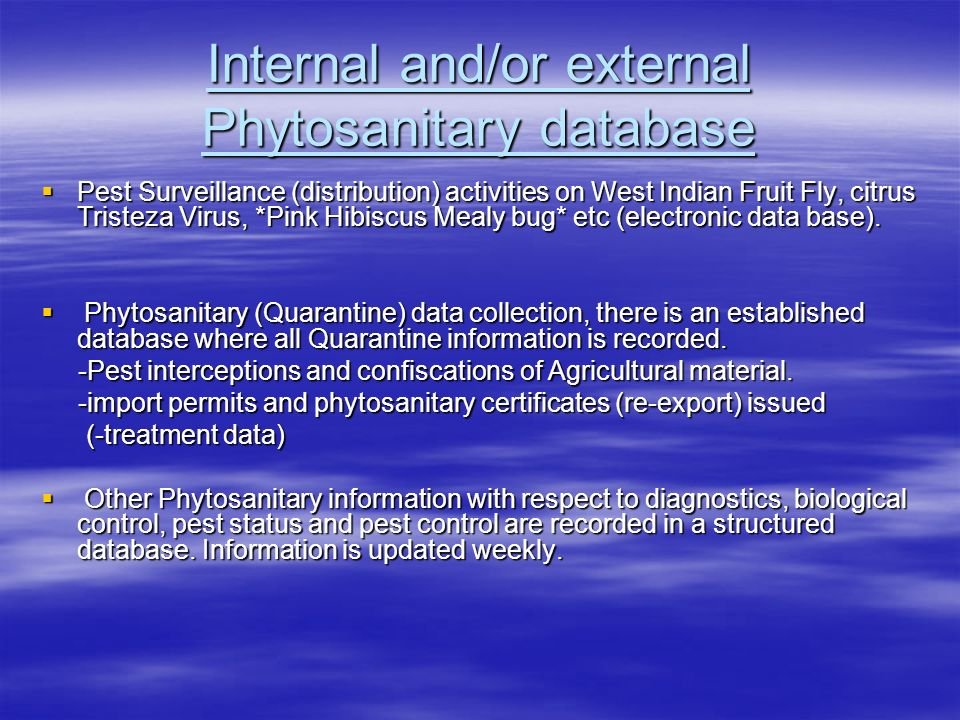 Internal and/or external Phytosanitary database