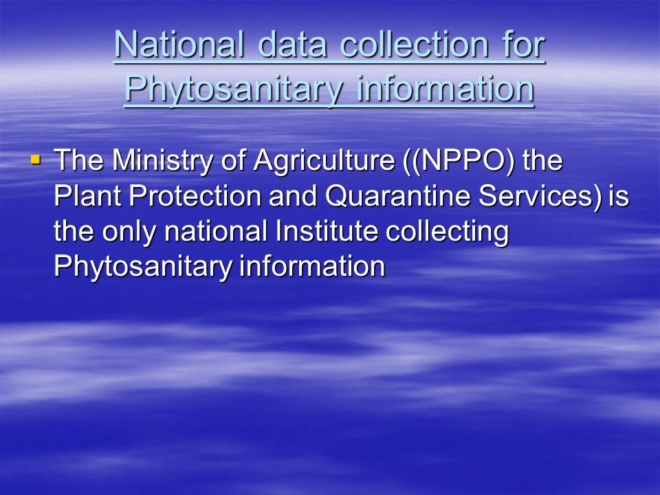 National data collection for Phytosanitary information