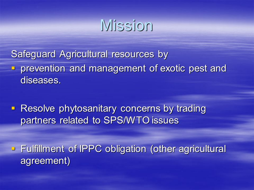 Mission Safeguard Agricultural resources by