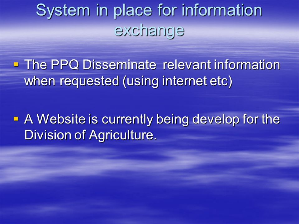 System in place for information exchange