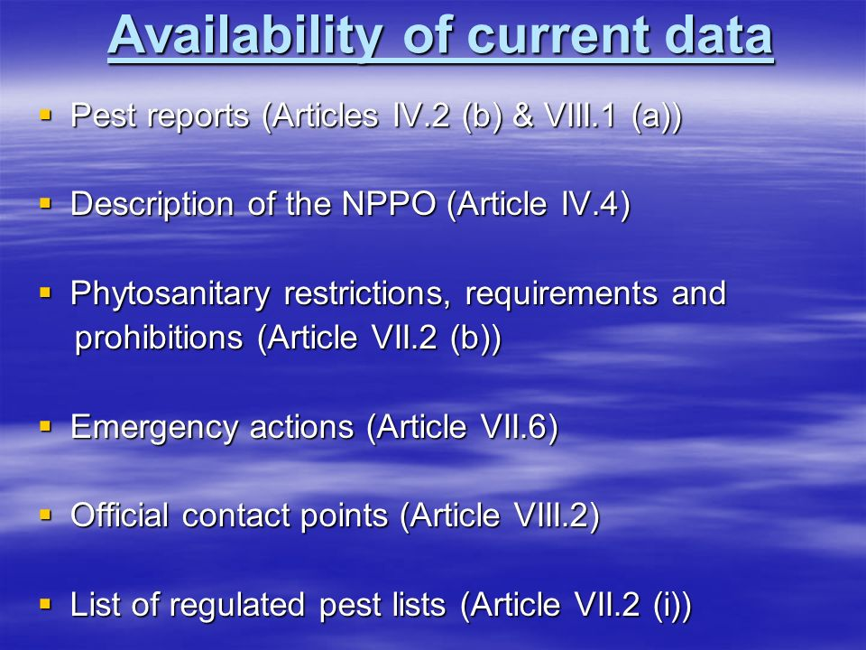 Availability of current data
