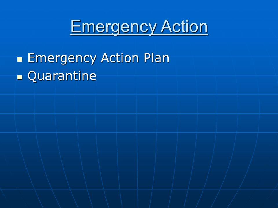 Emergency Action Emergency Action Plan Quarantine