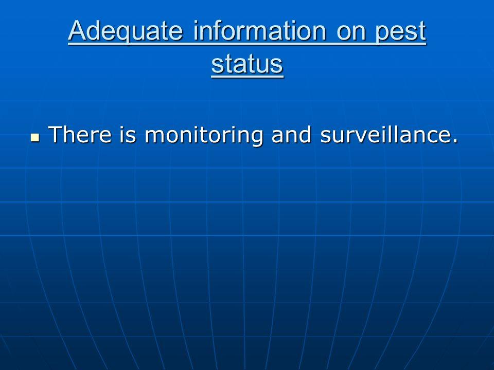 Adequate information on pest status