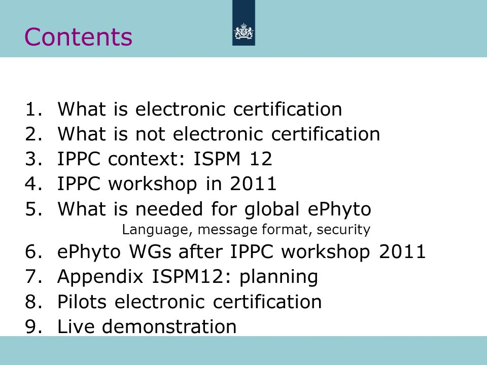 Contents What is electronic certification