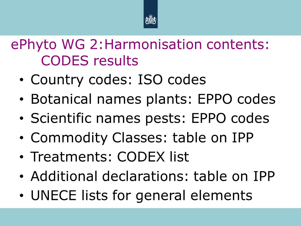 ePhyto WG 2:Harmonisation contents: CODES results