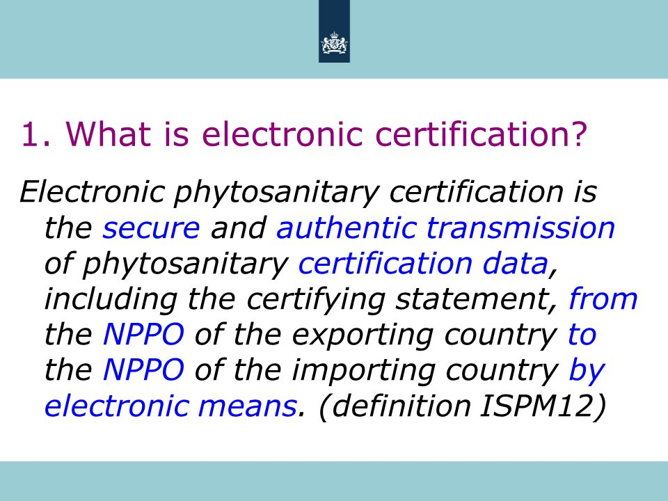 1. What is electronic certification