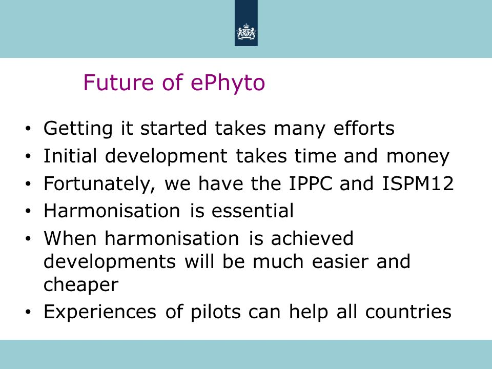 Future of ePhyto Getting it started takes many efforts