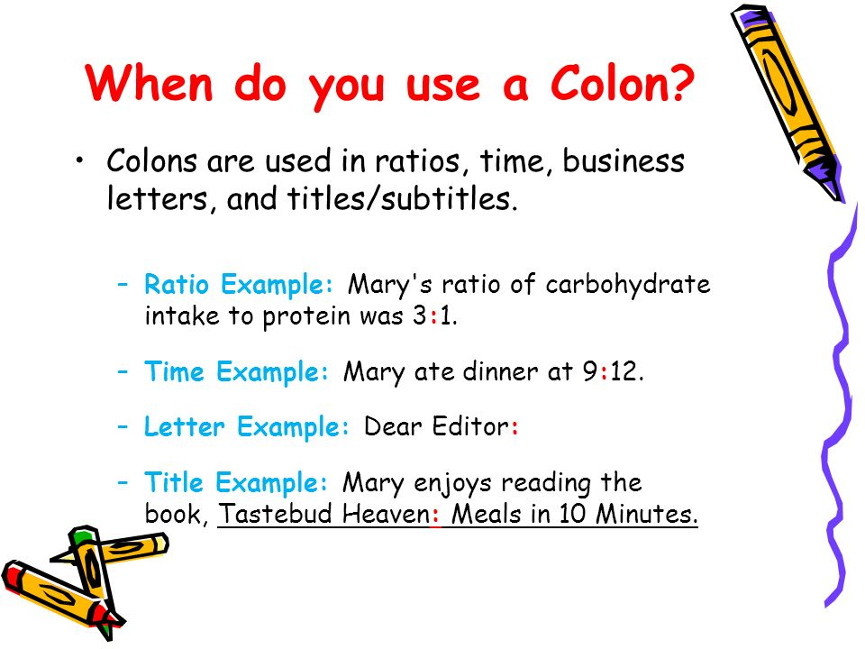 When Do You Use A Colon In A Letter