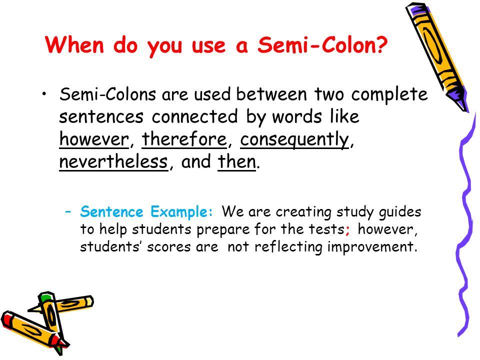 Semi Colon Then Capital Letter