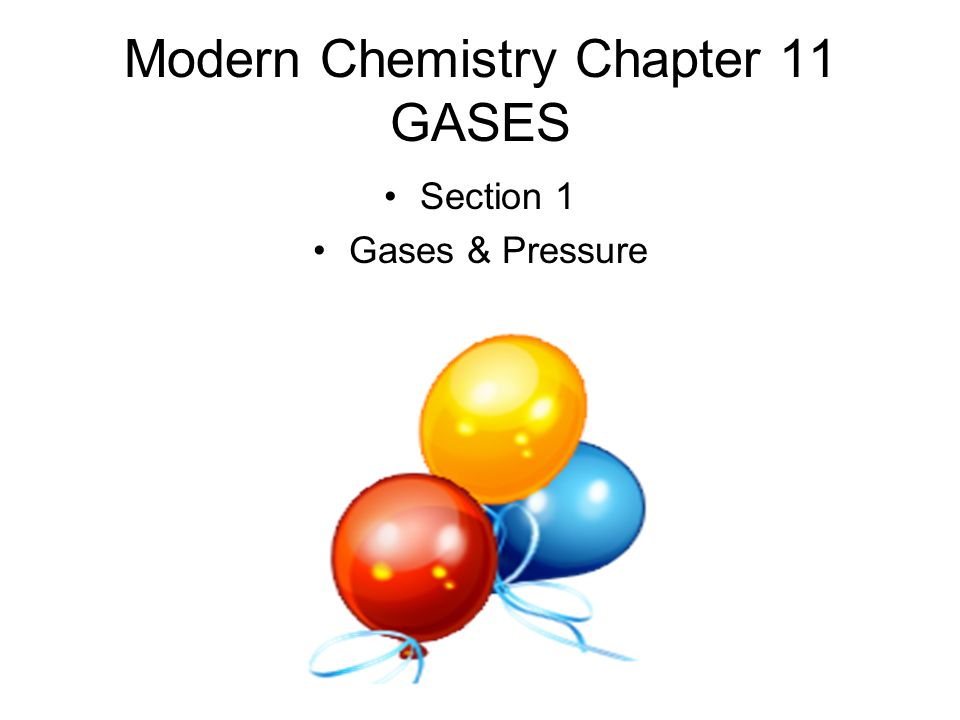 modern chemistry chapter 11 gases ppt