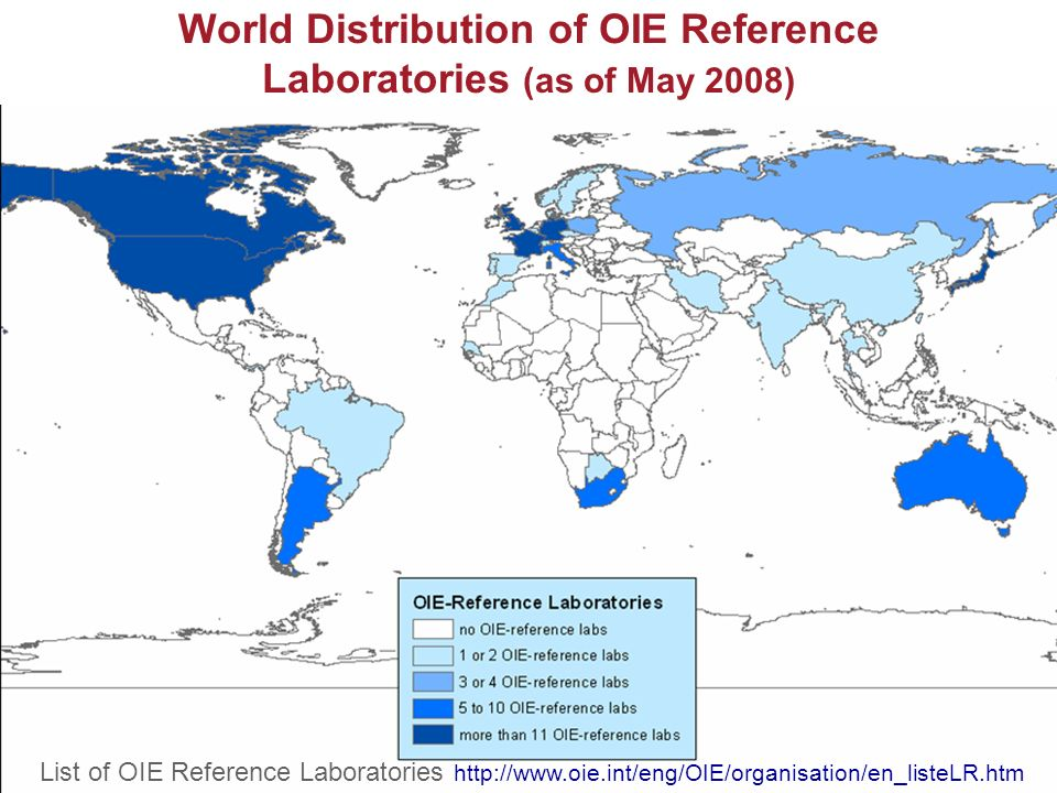 World Distribution of OIE Reference Laboratories (as of May 2008)