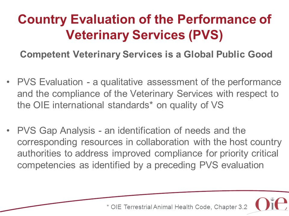 Country Evaluation of the Performance of Veterinary Services (PVS)