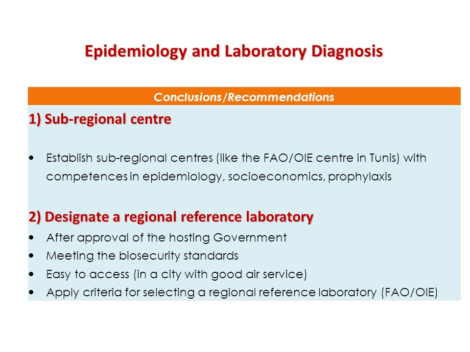 Epidemiology and Laboratory Diagnosis Conclusions/Recommendations
