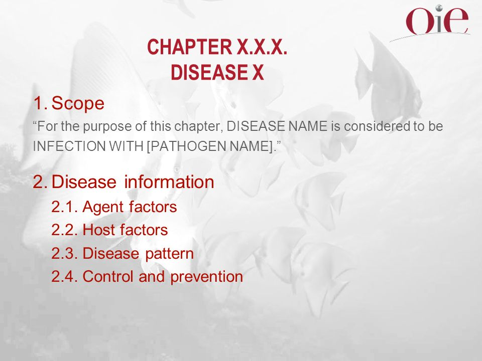 CHAPTER X.X.X. DISEASE X 1. Scope 2. Disease information