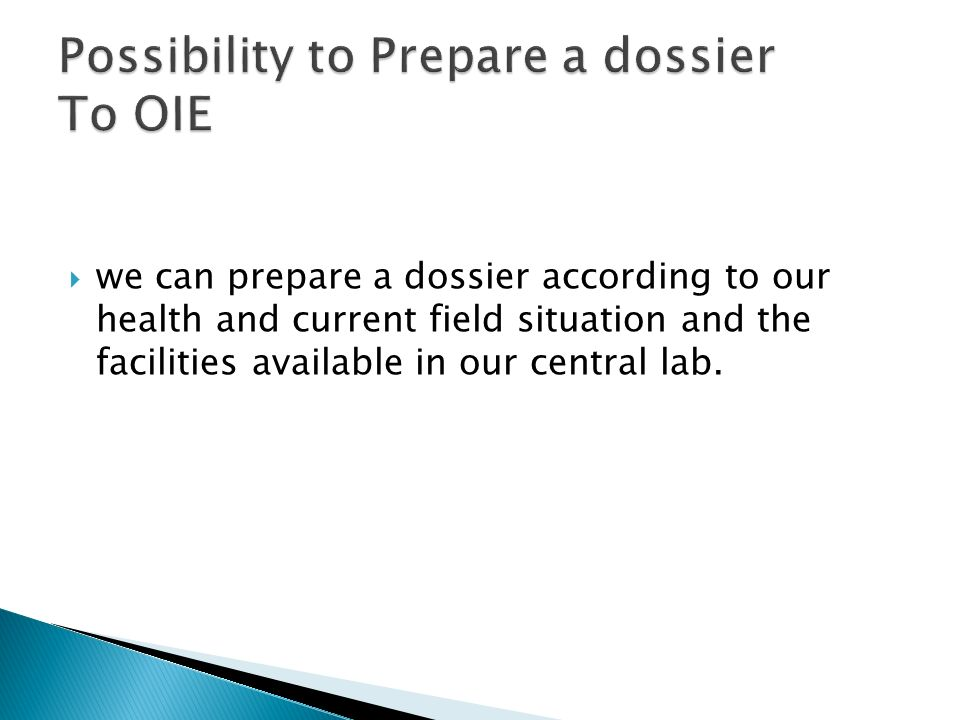 Possibility to Prepare a dossier To OIE