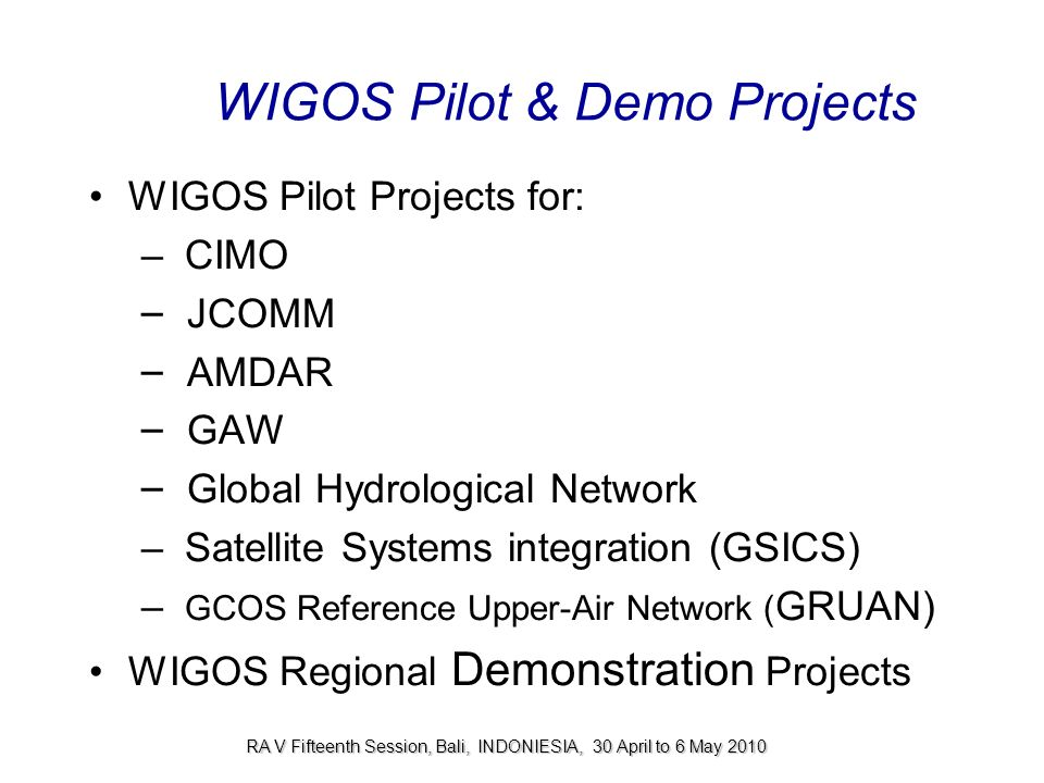WIGOS Pilot & Demo Projects