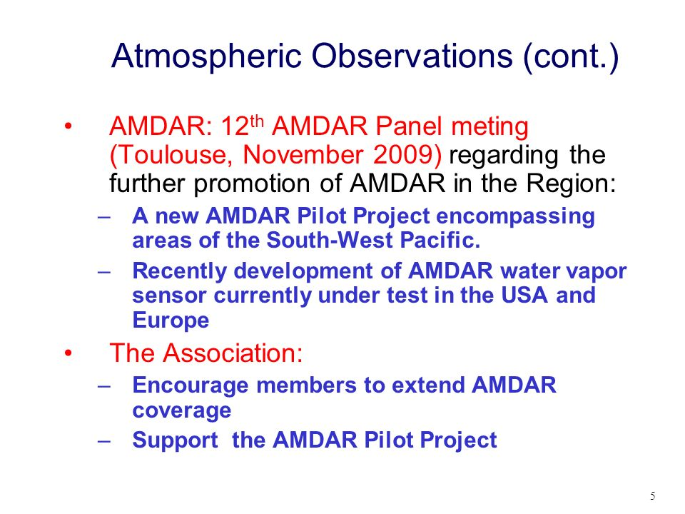 Atmospheric Observations (cont.)