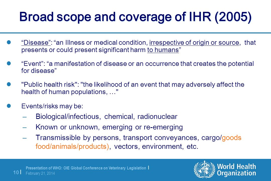 Broad scope and coverage of IHR (2005)