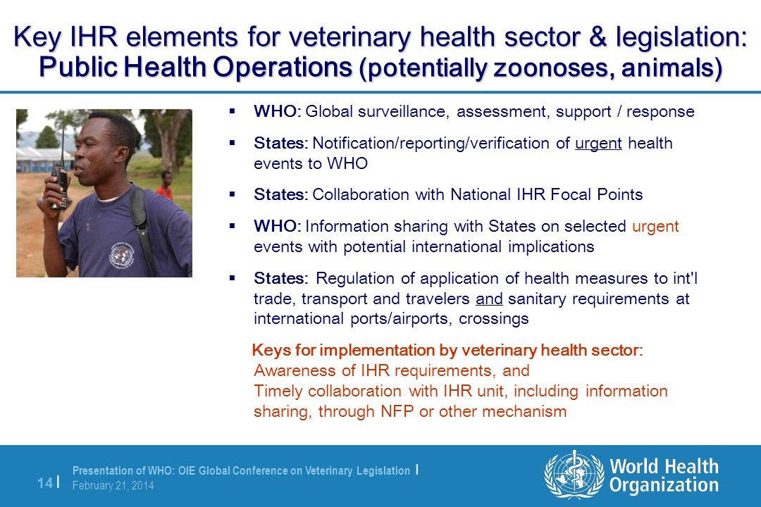 Key IHR elements for veterinary health sector & legislation: Public Health Operations (potentially zoonoses, animals)