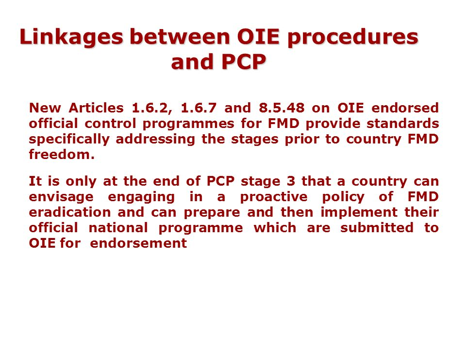 Linkages between OIE procedures and PCP