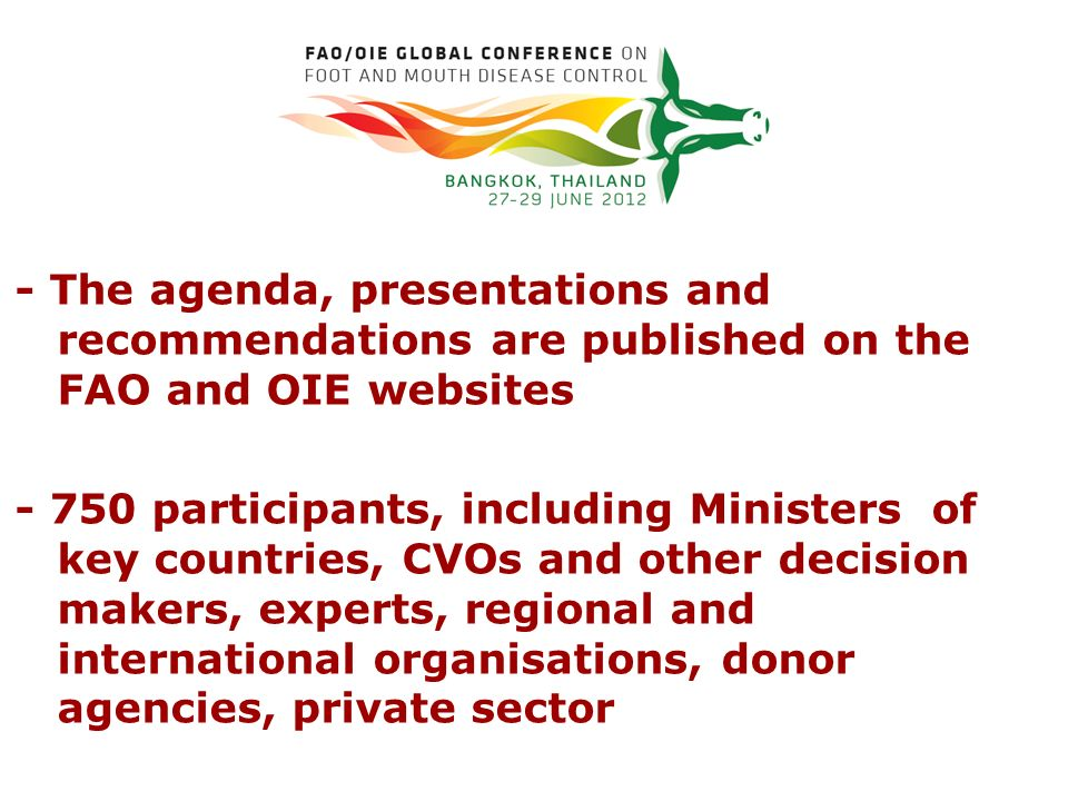 - The agenda, presentations and recommendations are published on the FAO and OIE websites