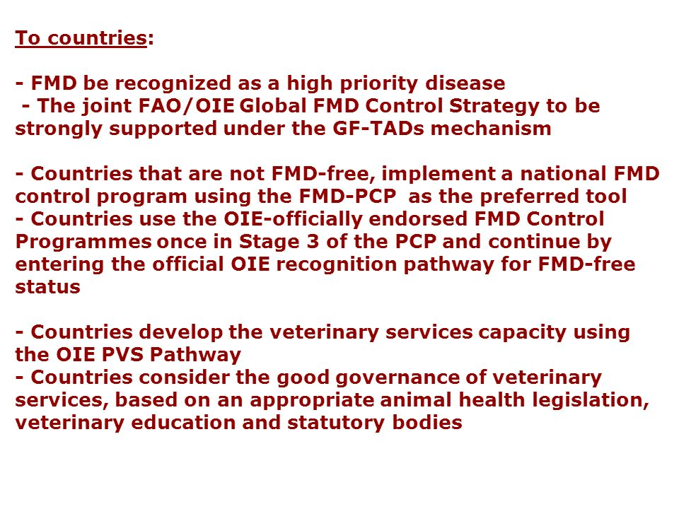 - FMD be recognized as a high priority disease