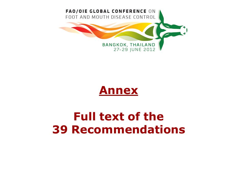 Annex Full text of the 39 Recommendations