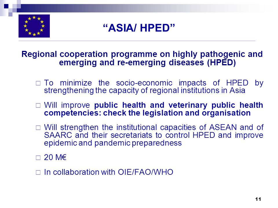ASIA/ HPED Regional cooperation programme on highly pathogenic and emerging and re-emerging diseases (HPED)