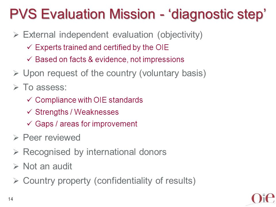 PVS Evaluation Mission - 'diagnostic step'