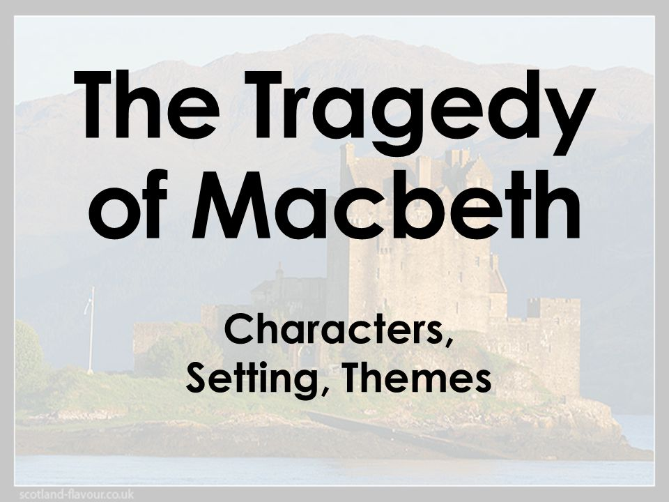 the tragedy of macbeth characters