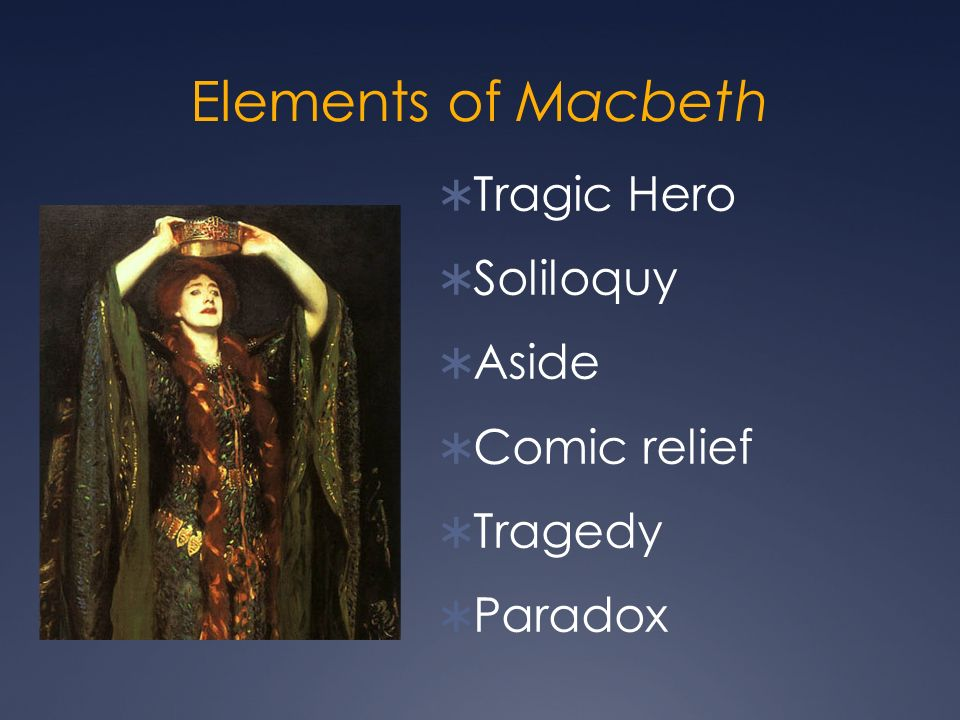 In the Macbeth play what does the word