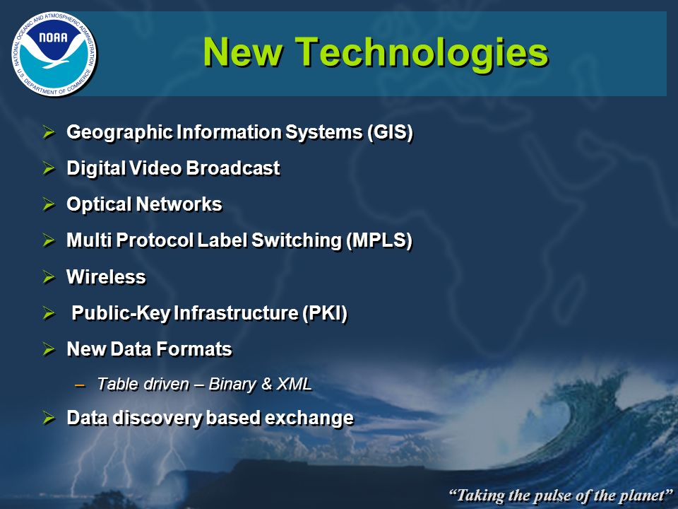 New Technologies Geographic Information Systems (GIS)