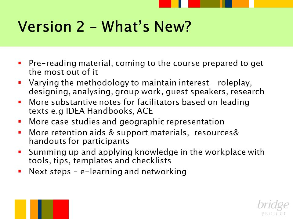 Version 2 – What's New Pre-reading material, coming to the course prepared to get the most out of it.