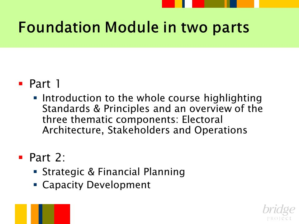 Foundation Module in two parts
