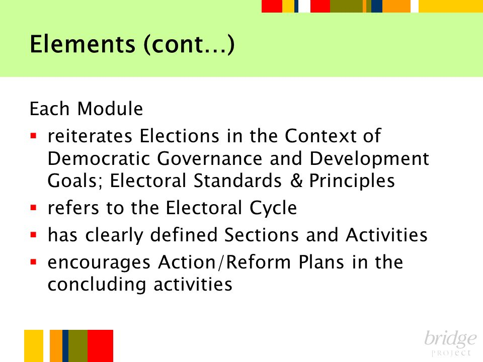 Elements (cont…) Each Module
