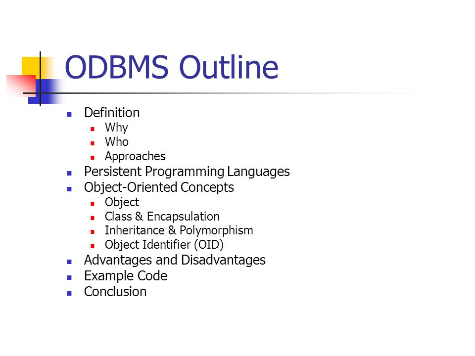 ODBMS Outline Definition Persistent Programming Languages