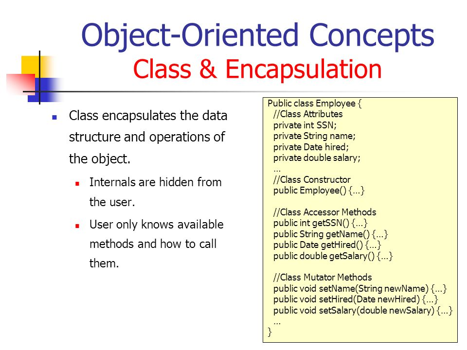 Object-Oriented Concepts Class & Encapsulation