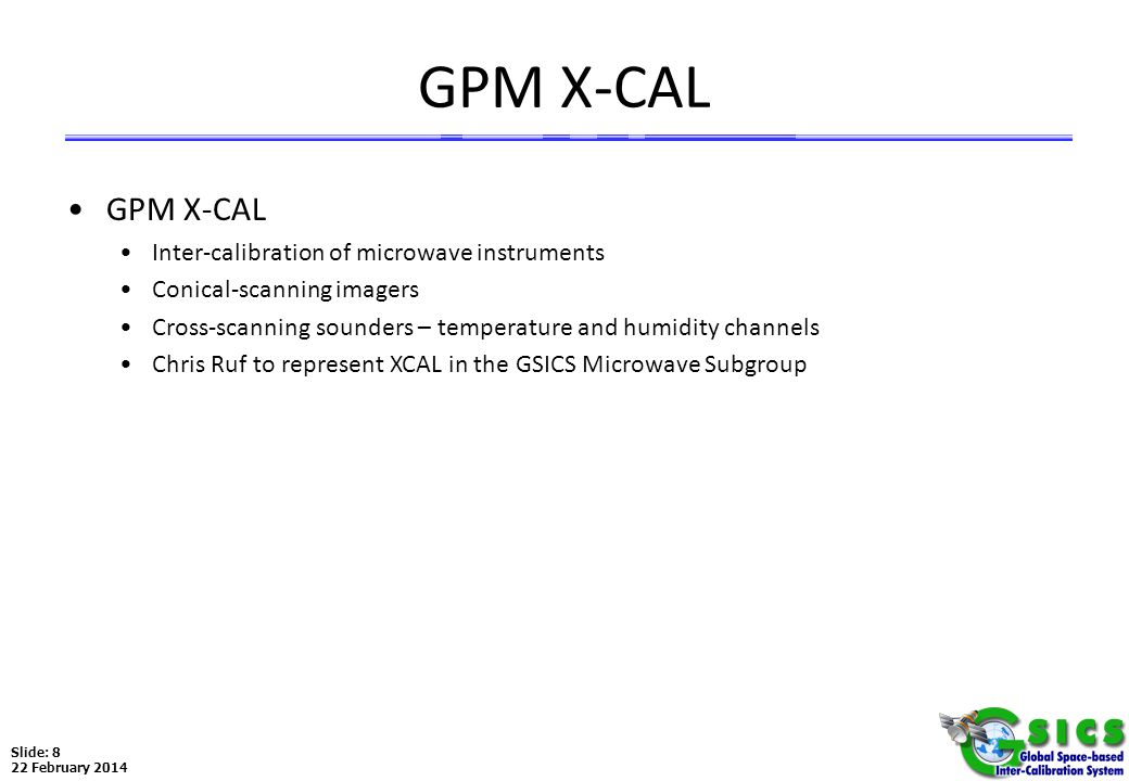 GPM X-CAL GPM X-CAL Inter-calibration of microwave instruments
